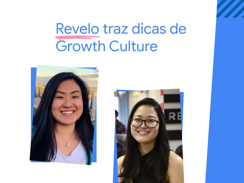 Revelo traz dicas de Growth Culture