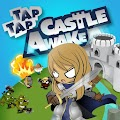 Tap Castle Awake