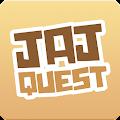 JAJ Quest