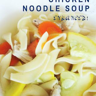 Enhanced Chicken Noodle Soup