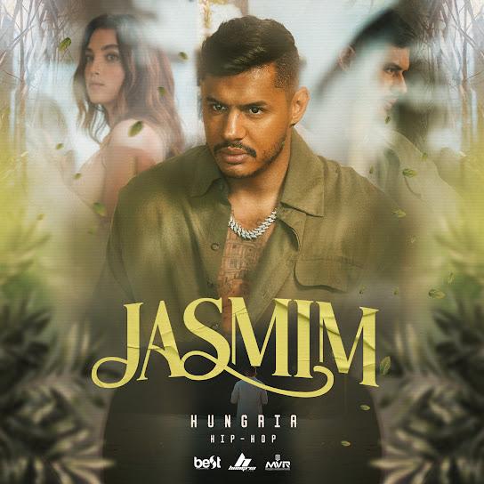 Jasmim – Hungria Hip Hop