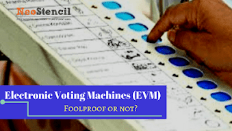 Electronic Voting Machines : Fool proof or not