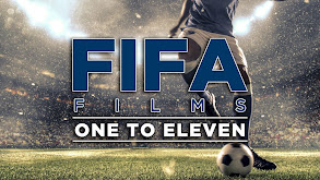 FIFA Films: One to Eleven thumbnail