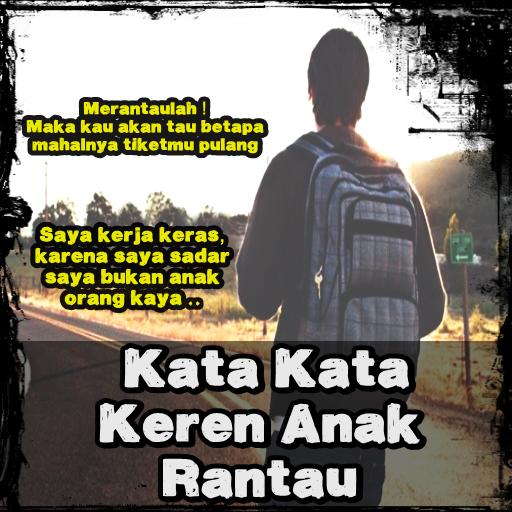 Kata Kata Keren Anak Rantau 10 Apk Download Com