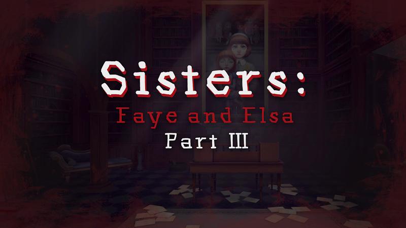 Sisters: Faye & Elsa Part III v1.13