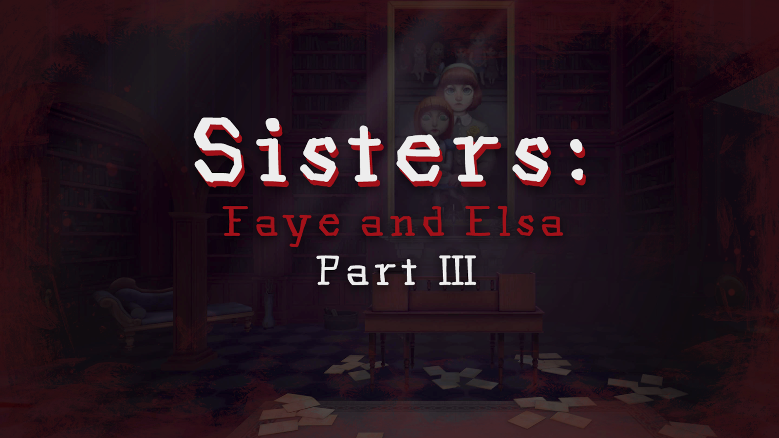 Sisters: Faye & Elsa Part III- screenshot