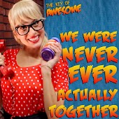 """We Were Never Actually Together (Parody of Taylor Swift's """"We Are Never Ever Getting Back Together"""")"""
