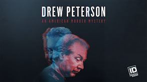 Drew Peterson: An American Murder Mystery thumbnail