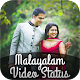 Malayalam Video Status 2018 Download on Windows