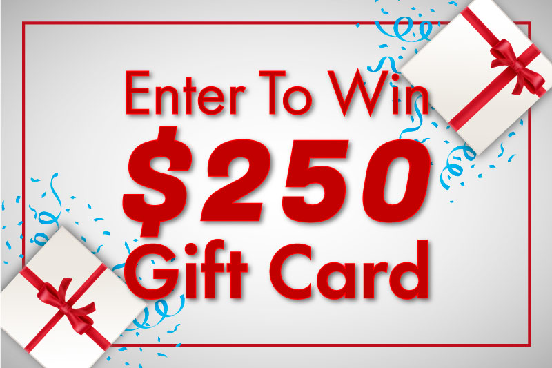 Win a $250 Gift Coupon