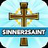 Sinner2Saint: Catholic Prayers, Gospels & Rosary
