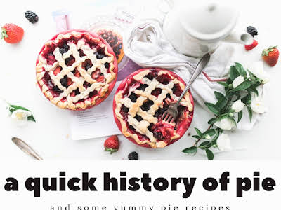 A Quick History of Pie