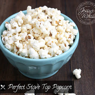 Perfect Stove Top Popcorn.