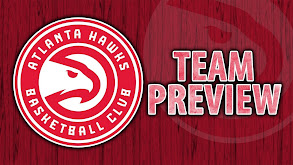 Atlanta Hawks Team Preview thumbnail