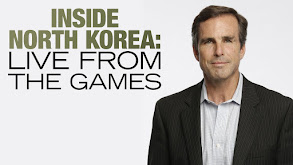 Inside North Korea: Live From the Games thumbnail