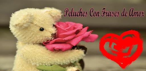 Peluches Y Ositos Con Frases De Amor Apl Di Google Play