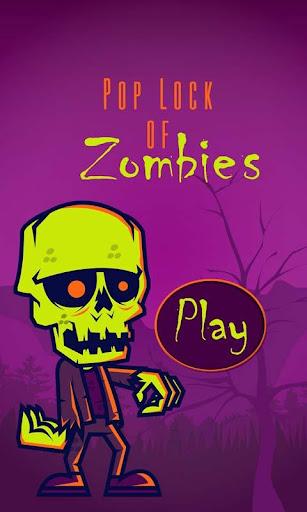 Pop Lock of Zombies -Halloween