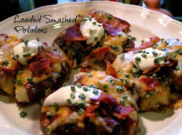 Loaded Smashed New Potatoes