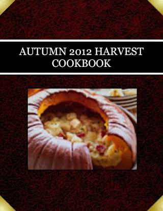 AUTUMN 2012  HARVEST  COOKBOOK