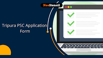 Tripura PSC Application Form 2020 (Extended) - Apply Here