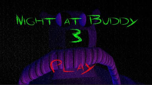 FIVE Night at Buddy 3