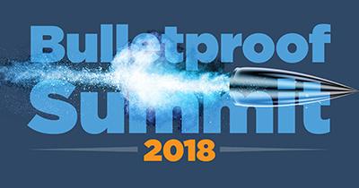 Bulletproof Summit 2018