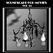 Soundscapes For Movies, Vol. 55