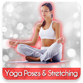 Yoga Poses and Stretching