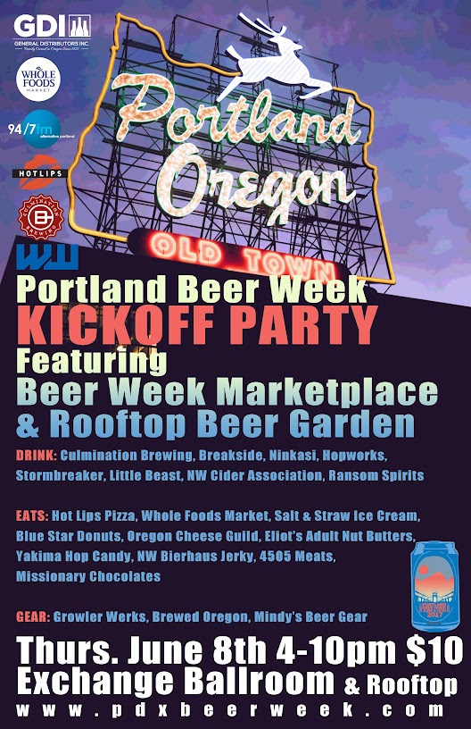 Portland Beer Week Kickoff Party with Beer Week Marketplace and Rooftop Beer Garden for PDX Beer Week 2017 at the Exchange Ballroom and Rooftop
