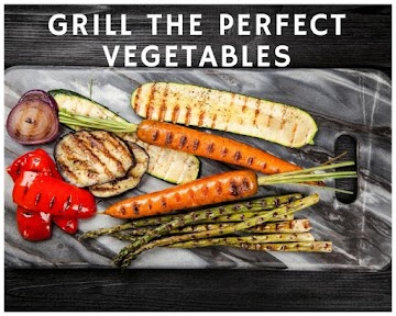 Grill The Perfect Vegetables Recipe