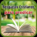 Bosquejos Cristianos para Predicas y Sermones icon