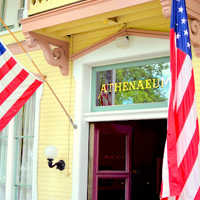 Athenaeum by Steve Hayes - Novices Only Objects & Still Life ( flag, victorian, hotel, chautauqua, entrance, chq,  )