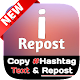 Copy Hashtags for Instagram | iRepost | copy #tag for PC-Windows 7,8,10 and Mac