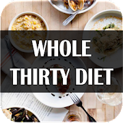 Whole Thirty Diet 7 Day
