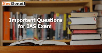 Download Important Questions for IAS Exam
