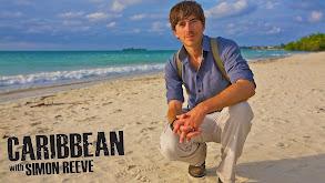 Caribbean with Simon Reeve thumbnail