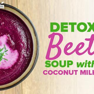 Detox Beet Soup with Coconut Milk Recipe