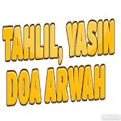 Tahlil, Yaasin & Doa Arwah