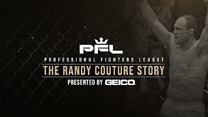 PFL Presents: The Randy Couture Story thumbnail