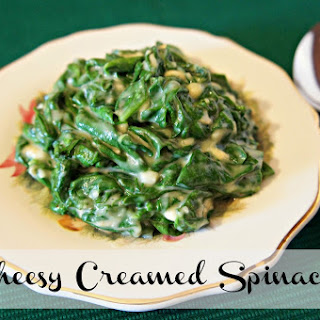 Cheesy Creamed Spinach.