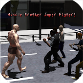 Muscle Brother Super Fighter!