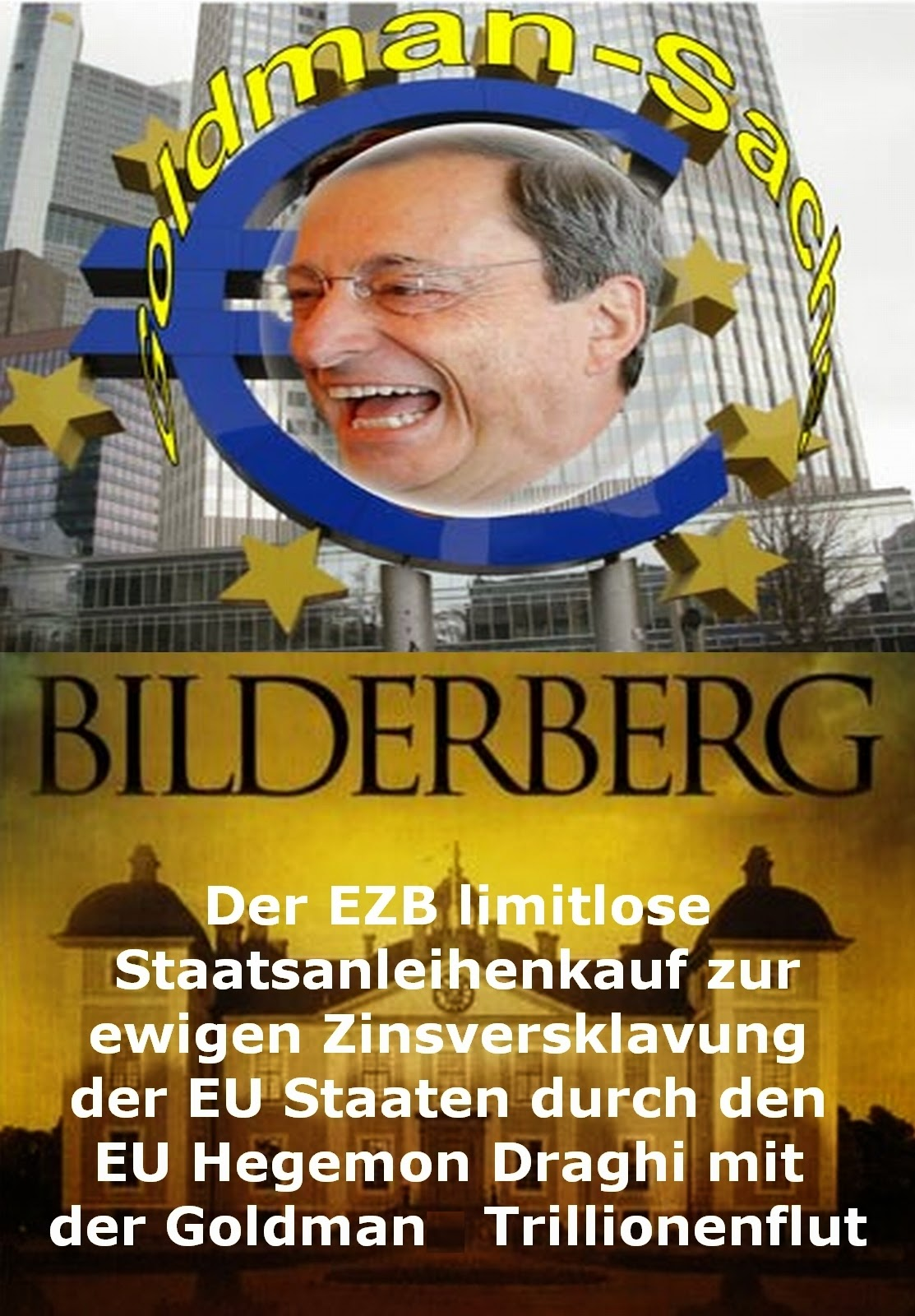 Photo: Goldman & Sachs8v10 Mario Draghi EZB. http://youtu.be/91YhC5togJ0  <Finanzforum>http://www.iphpbb.com/board/ftopic-88737338nx56623-502.html http://www.informarexresistere.fr/2014/05/14/goldman-prima-che-draghi-vi-aiuti-dovrete-peggiorare/ http://globalfire.tv/nj/12de/politik/wall_street_eliminiert_bundesbank.htm https://www.facebook.com/Bruno.Wanderer/posts/10203829771047139 https://plus.google.com/110755859271321809326/posts/PYxMM1mXahp https://twitter.com/BrunoWanderer/status/561333996651806721