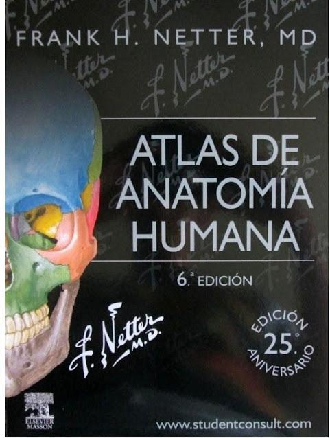 Atlas de Anatomía Humana - Frank H Netter - 6 Edición. |DESCARGAR ...