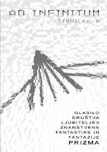 Photo: Neskončnost št. 0 / Ad Infinitum (junij 2006, ur. Peter Mišic)