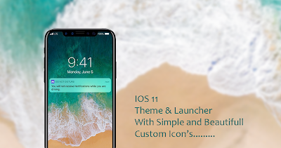 IOS 11 Theme And Launcher APK Download - Apkindo co id