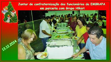 Photo: Jantar de Confraternização dos funcionários da EMBRAPA em parceria com o Grupo Hikari 13.12.2014