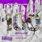 Og Ron C Presents: Keep It 100 Chopped Not Slopped