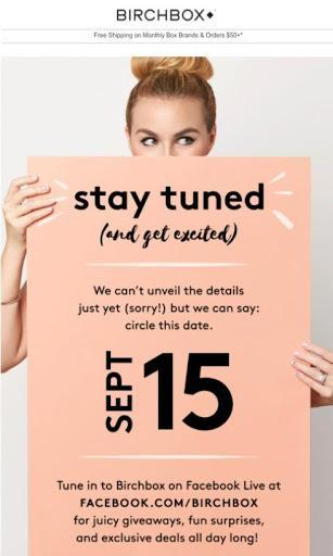 Birchbox teaser email ready for new product launch