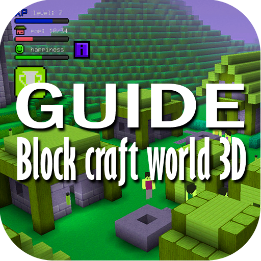 Tips for block craft world 3D for PC