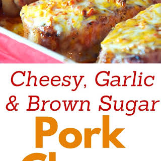 Cheesy Garlic and Brown Sugar Pork Chops.